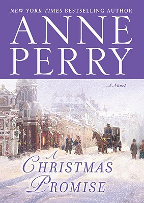 A Christmas Promise, Anne Perry