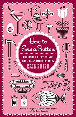 Image for How to Sew a Button: And Other Nifty Things Your Grandmother Knew