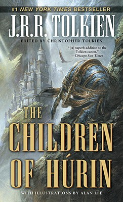 The Children of Húrin (Pre-Lord of the Rings), J. R. R. Tolkien