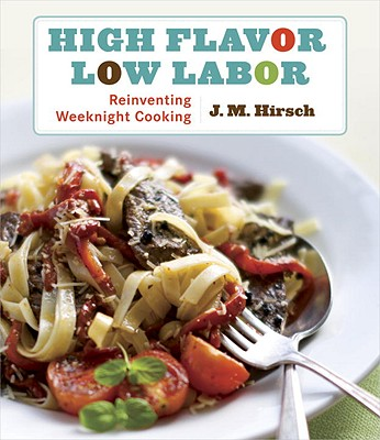 Image for HIGH FLAVOR, LOW LABOR