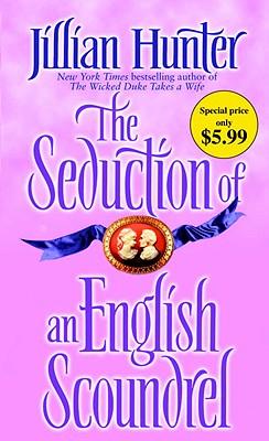 The Seduction of an English Scoundrel, Jillian Hunter