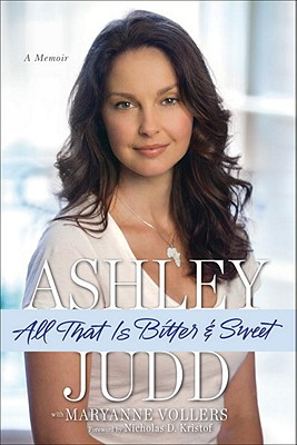 All That is Bitter and Sweet, Ashley Judd