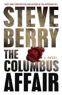 The Columbus Affair: A Novel, Steve Berry (Author), Scott Brick (Reader)