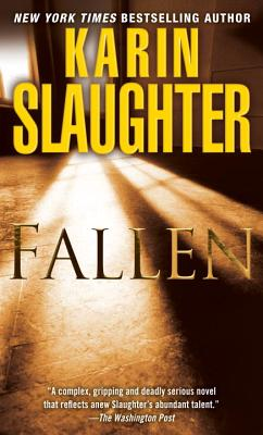 Fallen: A Novel, Karin Slaughter