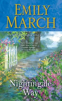 Nightingale Way: An Eternity Springs Novel, Emily March
