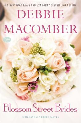 Image for Blossom Street Brides: A Blossom Street Novel