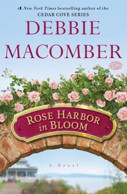 Image for Rose Harbor in Bloom: A Novel (Rose Harbor Inn)
