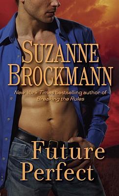 """Future Perfect, """"Brockmann, Suzanne"""""""