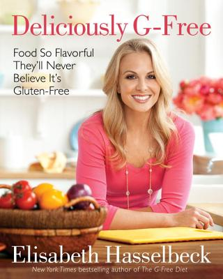 Image for DELICIOUSLY G-FREE : GLUTEN-FREE COOKING