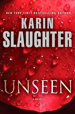Unseen: A Novel (Will Trent), Slaughter, Karin