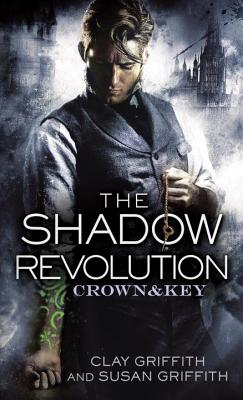 Image for The Shadow Revolution (Crown & Key)