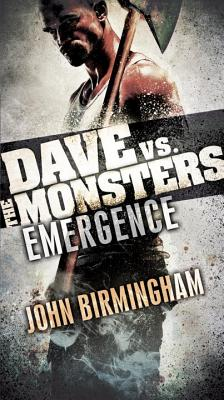 Image for Emergence: Dave vs. the Monsters (David Hooper Trilogy)