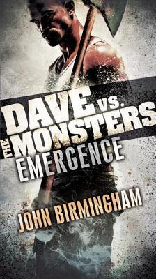 Emergence: Dave vs. the Monsters (David Hooper Trilogy), Birmingham, John