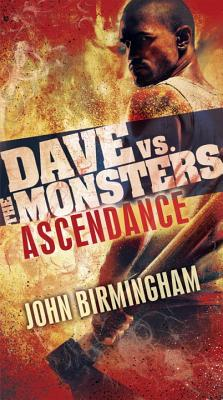 Image for Ascendance: Dave vs. the Monsters (David Hooper Trilogy)