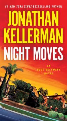 Image for Night Moves: An Alex Delaware Novel