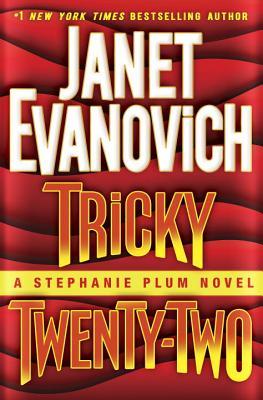 Tricky Twenty-Two: A Stephanie Plum Novel, Janet Evanovich