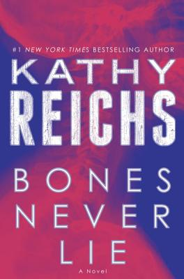 Image for Bones Never Lie: A Novel (Temperance Brennan)