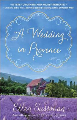 Image for A Wedding in Provence: A Novel