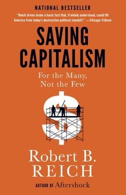 Image for Saving Capitalism: For the Many, Not the Few