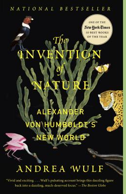 Image for The Invention of Nature: Alexander von Humboldt's New World