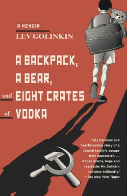 Image for A Backpack, a Bear, and Eight Crates of Vodka: A Memoir