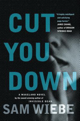 Image for Cut You Down: A Wakeland Novel (Wakeland Novels, The)