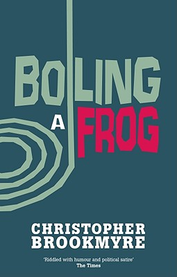 Image for Boiling a Frog