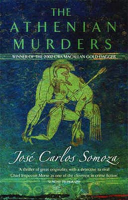 The Athenian Murders, Somoza, Jose Carlos; translated by Sonia Soto