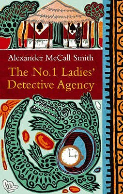 The No. 1 Ladies' Detective Agency #1 No. 1 Ladies' Detective agency [used book], Alexander McCall Smith