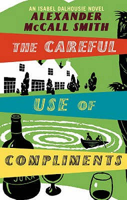 Image for Careful Use Of Compliments (Sunday Philosophy Club) (v. 4)