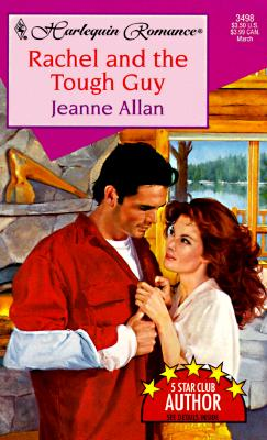 Rachel and the Tough Guy, JEANNE ALLAN
