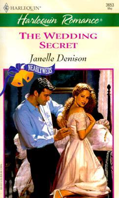 Wedding Secret (Nearlyweds) (Romance, 3653), Janelle Denison