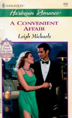 A Convenient Affair (Romance, 3656), Leigh Michaels