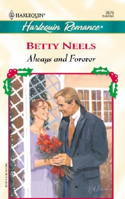Always And Forever (Xmas) (Romance, 3675), Betty Neels