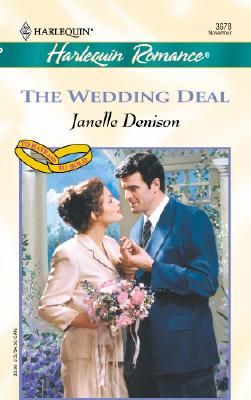 Image for Wedding Deal (To Have And To Hold) (Romance, 3678)