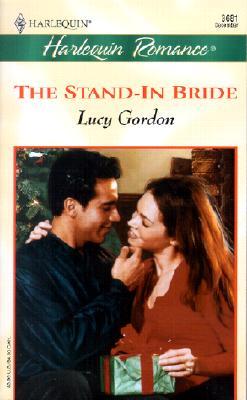 Stand - In Bride (Xmas) (Romance, 3681), LUCY GORDON