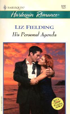 HIS PERSONAL AGENDA (Romance, 3692), Liz Fielding