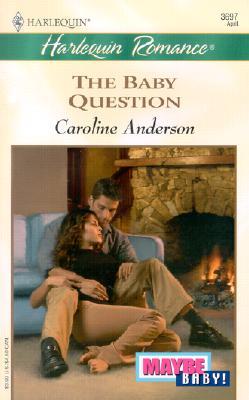 Baby Question, CAROLINE ANDERSON