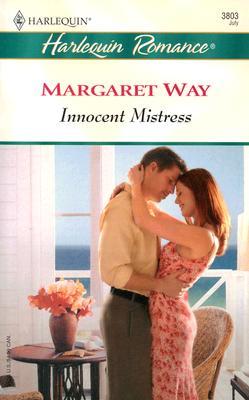Innocent Mistress (Harlequin Romance), MARGARET WAY
