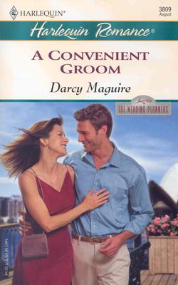 A Convenient Groom: The Wedding Planners (Harlequin Romance), Darcy Maguire