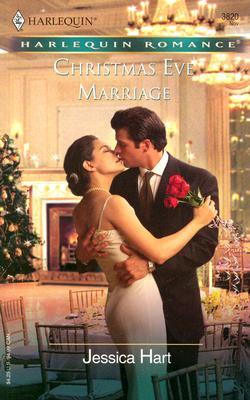 Christmas Eve Marriage (Harlequin Romance), Jessica Hart