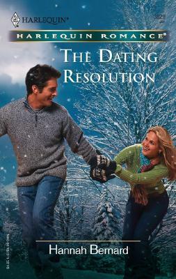 The Dating Resolution (Harlequin Romance), HANNAH BERNARD