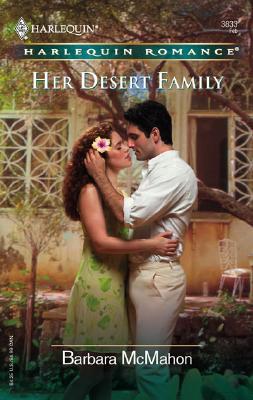 Her Desert Family (Harlequin Romance), Barbara McMahon
