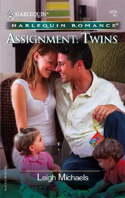 Assignment: Twins (Harlequin Romance), Leigh Michaels