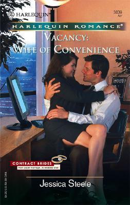 Vacancy: Wife Of Convenience (Harlequin Romance), Jessica Steele