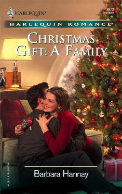 Christmas Gift: A Family (Harlequin Romance), Barbara Hannay