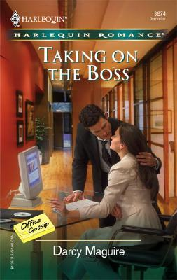 Taking On The Boss (Harlequin Romance), Darcy Maguire
