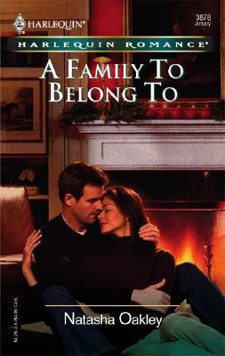 Image for A Family To Belong To (Harlequin Romance)