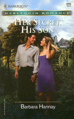 Her Secret, His Son (Harlequin Romance), Barbara Hannay