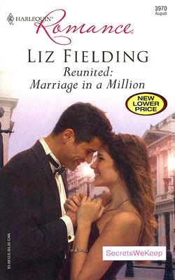 Image for Reunited: Marriage In A Million (Harlequin Romance)